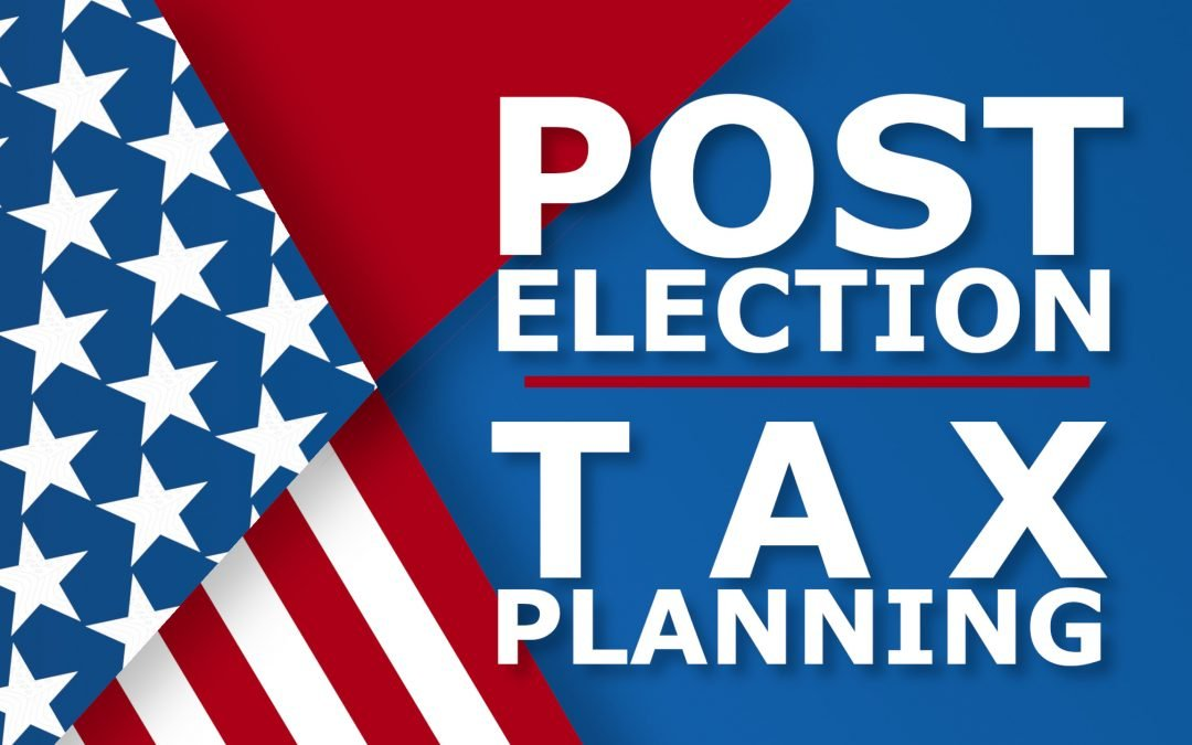 Post-Election Tax Planning