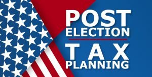 JKAM: Post Election Tax Planning