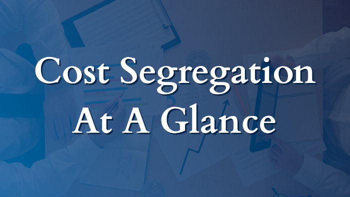 Cost Segregation at a Glance