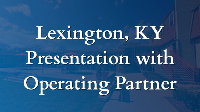 Lexington Multi Family Project