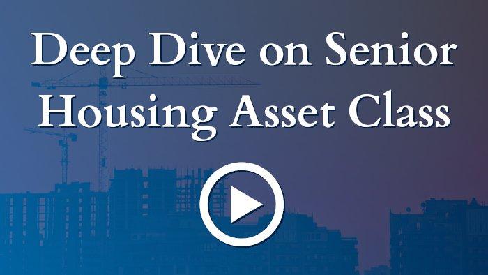 Deep Dive on Senior Housing Asset Class