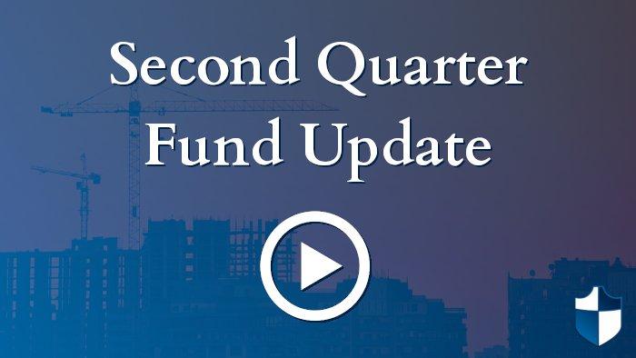 Second Quarter Fund Update
