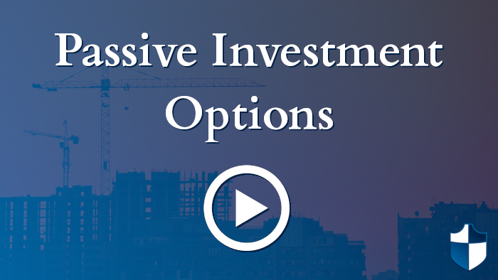 Passive Investment Options. Which is best for you?